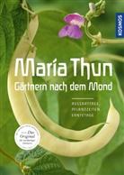 Maria Thun - Maria Thun - Gärtnern nach dem Mond