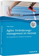 Ralph Strobel - Agiles Veränderungsmanagement im Vertrieb