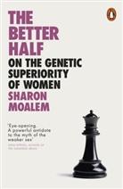 Sharon Moalem, Sharon Dr. Moalem - The Better Half