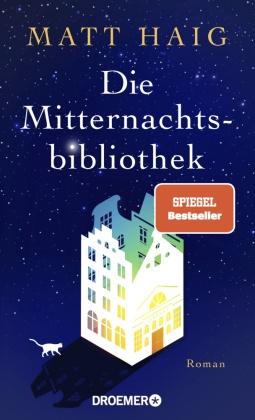 Matt Haig - Die Mitternachtsbibliothek - Roman