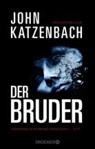 John Katzenbach - Der Bruder