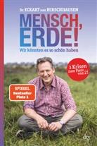 Dr. med. Eckart von Hirschhausen - Mensch, Erde!