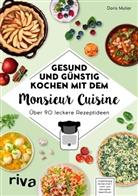 Doris Muliar - Gesund und günstig kochen mit dem Monsieur Cuisine