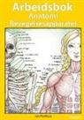 Jan Porthun - Arbeidsbok Anatomi Bevegelsesapparatet