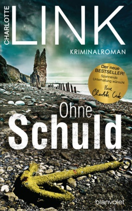 Charlotte Link - Ohne Schuld - Kriminalroman