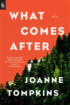 Joanna Tompkins, Joanne Tompkins - What Comes After