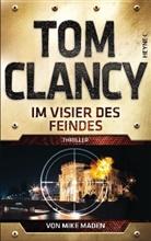 To Clancy, Tom Clancy, Mike Maden - Im Visier des Feindes