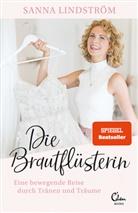 Sann Lindström, Sanna Lindström, Anita Vetter - Die Brautflüsterin