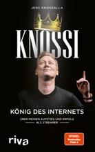Knoss, Jens Knossalla, Knossi, Julia Laschewski, Julian Laschewski - Knossi - König des Internets