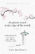 Laura Imai Messina - The Phone Booth at the Edge of the World - A Novel