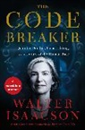 Walter Isaacson - The Code Breaker