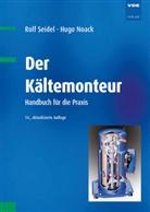 Hugo Noack, Rol Seidel, Rolf Seidel - Der Kältemonteur