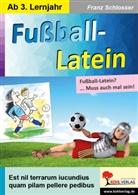 Franz Schlosser - Fußball-Latein