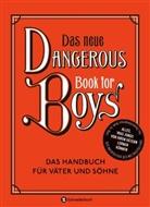 Arthu Iggulden, Arthur Iggulden, Cameron Iggulden, Con Iggulden, Conn Iggulden - Das neue Dangerous Book for Boys