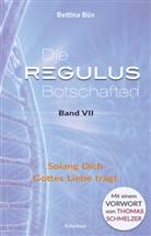 Bettina Büx - Die Regulus-Botschaften