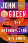 Anonymous, John Green - The Anthropocene Reviewed