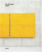 He Xiangyu - He Xiangyu (signierte Ausgabe)