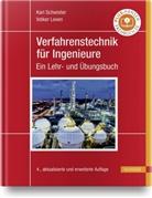 Volker Leven, Kar Schwister, Karl Schwister - Verfahrenstechnik für Ingenieure