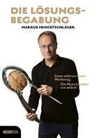 Markus Hengstschläger - Die Lösungsbegabung