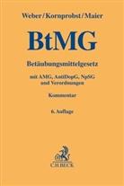 Han Kornprobst, Hans Kornprobst, Stefan Maier, Klau Weber, Klaus Weber - Betäubungsmittelgesetz