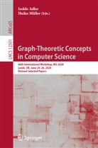 Isold Adler, Isolde Adler, Müller, Haiko Müller - Graph-Theoretic Concepts in Computer Science