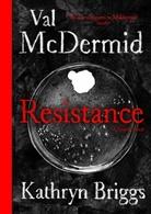 Kathryn Briggs, Val McDermid, Kathryn Briggs - Resistance