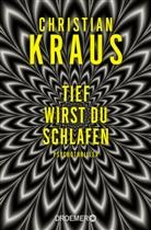 Christian Kraus - Tief wirst du schlafen