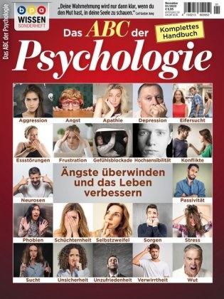 Oliver Buss,  bpa media GmbH, bp media GmbH - Das ABC der Psychologie - Ängste überwinden und das Leben verbessern