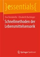 Elisabeth Buchinger, Eva Derndorfer - Schnellmethoden der Lebensmittelsensorik