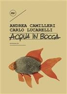 Andrea Camilleri, Carlo Lucarelli - Acqua in bocca