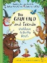 CHRISTINE DONALDSON, Julia Donaldson, Little Wild Things, Axel Scheffler - The Gruffalo and Friends Outdoor Activity Book