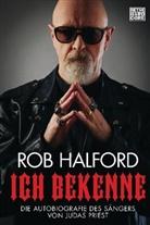 Ian Gittins, Ro Halford, Rob Halford - Ich bekenne