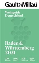 Andreas Braun, Ank Kronemeyer, Anke Kronemeyer, Christop Wirtz, Christoph Wirtz - Gault&Millau Deutschland Weinguide Baden & Württemberg 2021