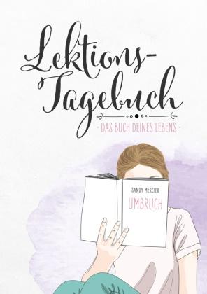 Sandy Mercier, Jule Pieper,  Jule Pieper, Jul Pieper - Lektionstagebuch - Buch deines Lebens - Umbruch