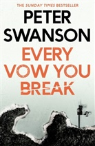 Peter Swanson - Every Vow You Break