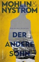 Pete Mohlin, Peter Mohlin, Peter & Peter Mohlin & Nyström, Peter Nyström - Der andere Sohn