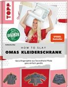 Katharina Glas - How to slay Omas Kleiderschrank