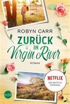 Robyn Carr - Zurück in Virgin River