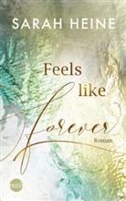 Sarah Heine - Feels like Forever