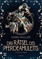 Karin Müller - Das Rätsel des Pferdeamuletts - Eponas Erbe