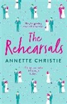 Annette Christie - The Rehearsals