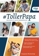 Stefanie Messing, Benjamin Wockenfuß, Stephanie A. Kowalski, Stefanie Messing - #TollerPapa
