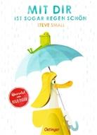 Steve Small - Mit dir ist sogar Regen schön