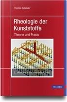 Thomas Schröder - Rheologie der Kunststoffe