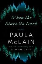 Paula McLain - When the Stars Go Dark