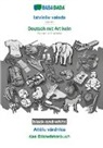 Babadada Gmbh - BABADADA black-and-white, latvieSu valoda - Deutsch mit Artikeln, Attelu vardnica - das Bildwörterbuch