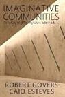 Caio Esteves, Robert Govers - Imaginative Communities