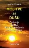 Anton Styger - Molitve Za Dusu