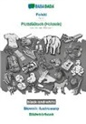 Babadada Gmbh - BABADADA black-and-white, Polski - Plattdüütsch (Holstein), Slownik ilustrowany - Bildwöörbook