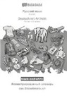 Babadada Gmbh - BABADADA black-and-white, Russian (in cyrillic script) - Deutsch mit Artikeln, visual dictionary (in cyrillic script) - das Bildwörterbuch
